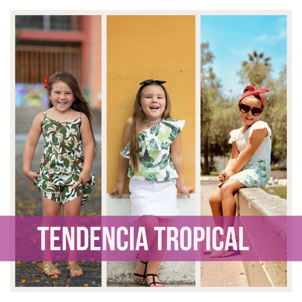 ¡ Tendencia tropical !